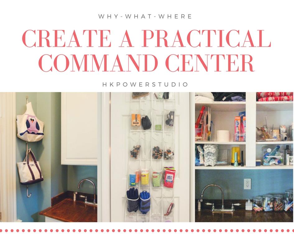 Create a Practical Command Center