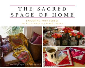 Sacred Space of Home